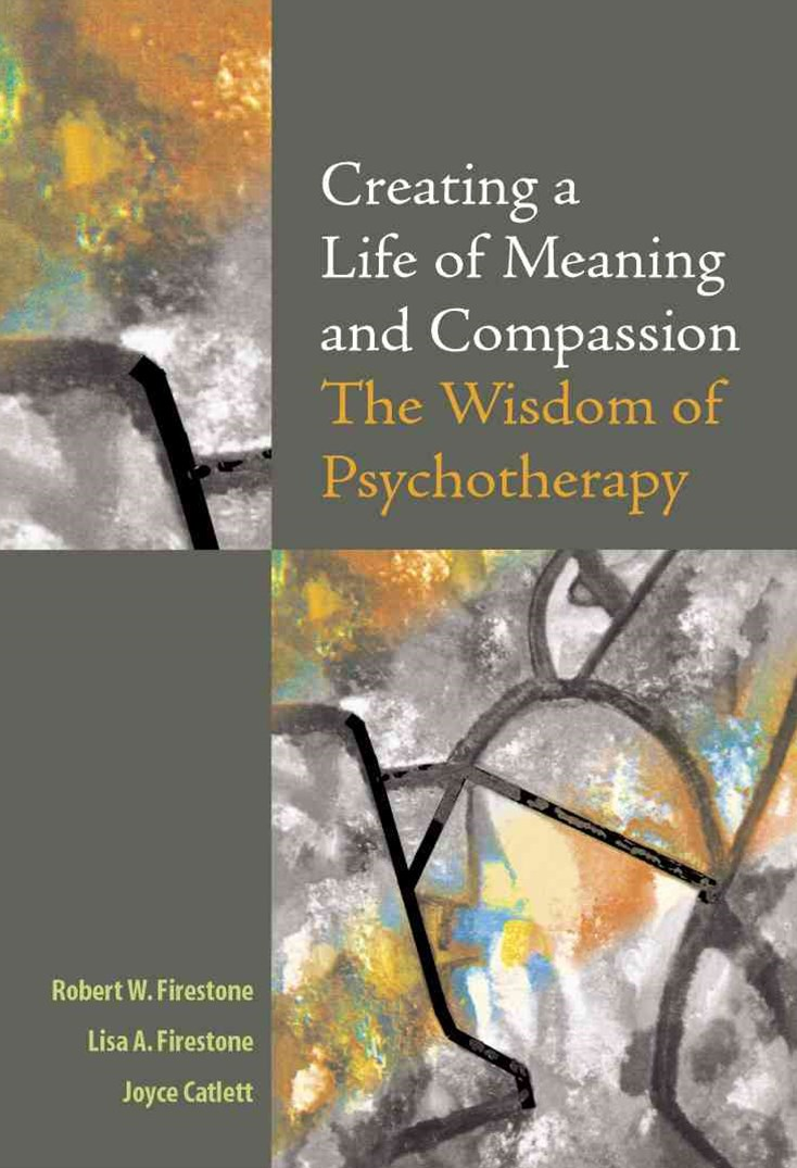 Creating a Life of Meaning and Compassion