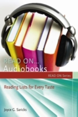 Read On...Audiobooks: Reading Lists for Every Taste
