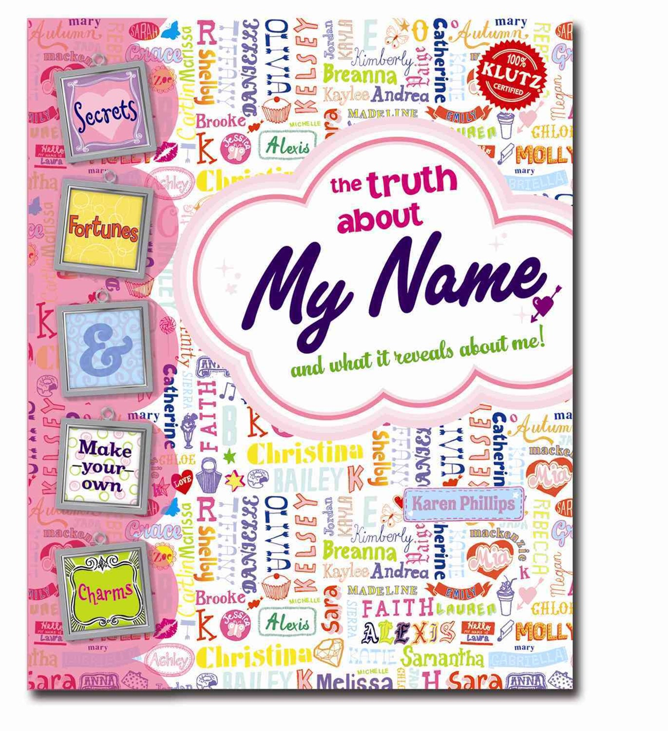 My Name: Truth About My Name and What It Reveals About Me!