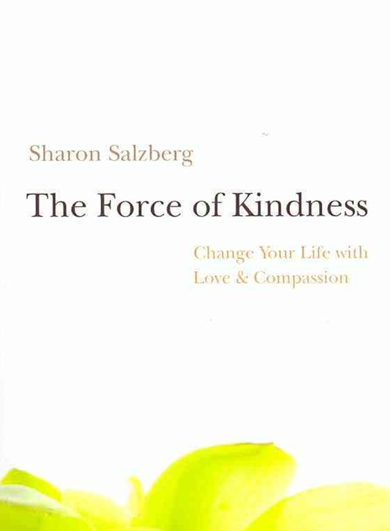 The Force of Kindness