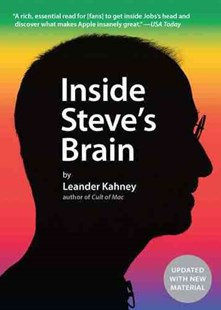 Inside Steve's Brain by Leander Kahney (9781591845515) - PaperBack - Biographies Business