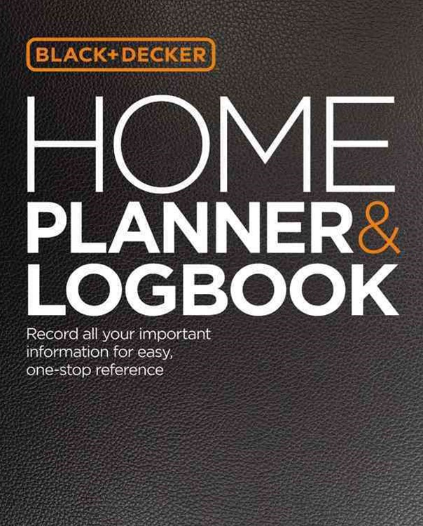 The Home Planner & Logbook (Black & Decker)