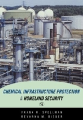 Chemical Infrastructure Protection and Homeland Security