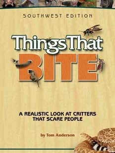 Things That Bite: Southwest Edition by Tom Anderson, Julie Martinez (9781591932796) - PaperBack - Pets & Nature Wildlife