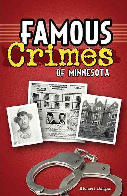 Famous Crimes of Minnesota