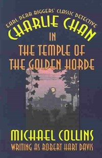 Charlie Chan in The Temple of the Golden Horde by Michael Collins, Earl Derr Biggers (9781592241583) - PaperBack - Crime Mystery & Thriller