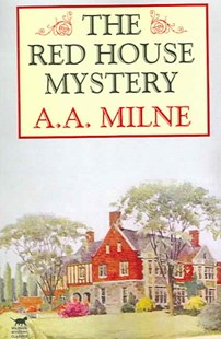 The Red House Mystery by A. A. Milne (9781592242191) - PaperBack - Classic Fiction