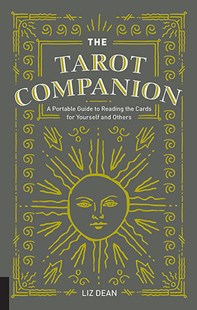 The Tarot Companion by Liz Dean (9781592338214) - HardCover - Religion & Spirituality New Age