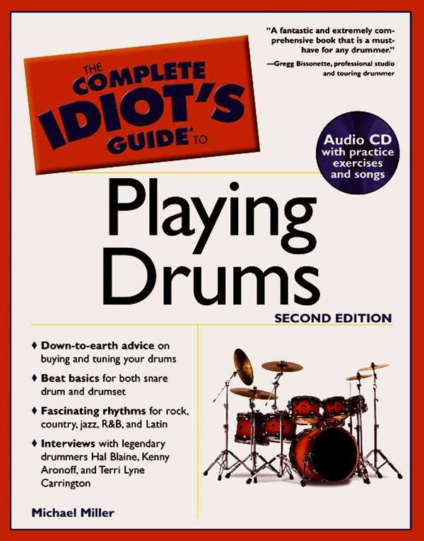Playing Drums: Complete Idiots Guide