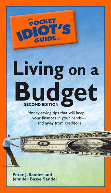 The Pocket Idiot's Guide to Living on a Budget, Second Edition
