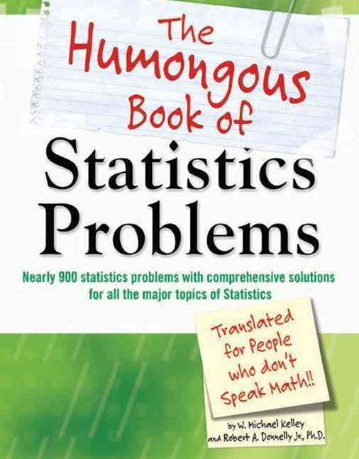 Humongous Book of Statistics Problems