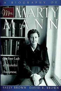 Biography of Mrs. Marty Mann by David Brown, Sally Brown (9781592853076) - PaperBack - Biographies General Biographies