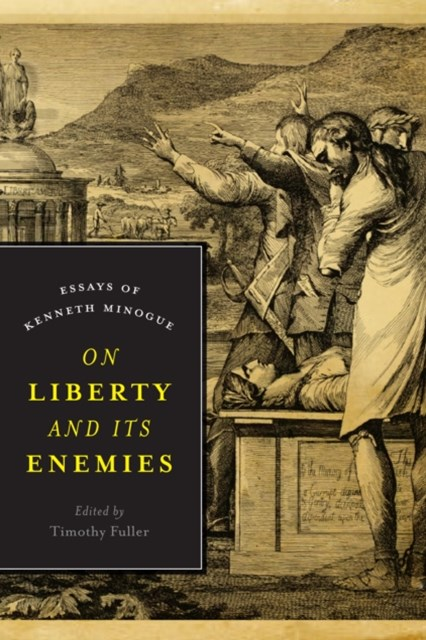 (ebook) On Liberty and Its Enemies