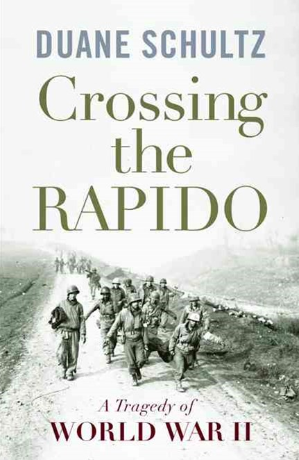 Crossing the Rapido: a Tragedy of World War Ii