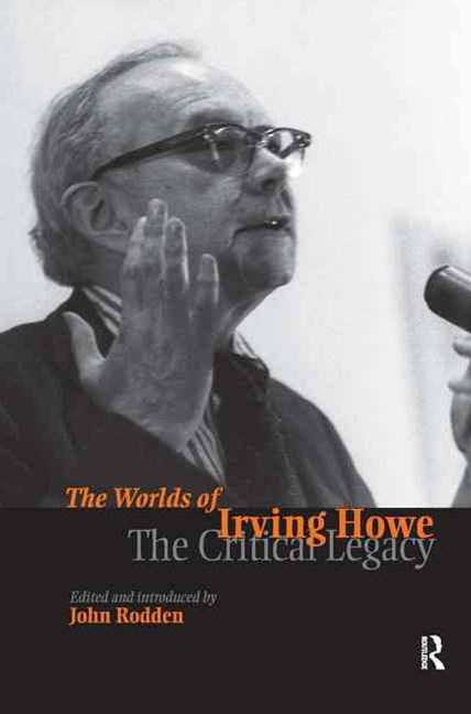 The Worlds of Irving Howe