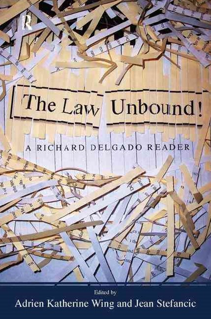The Law Unbound!