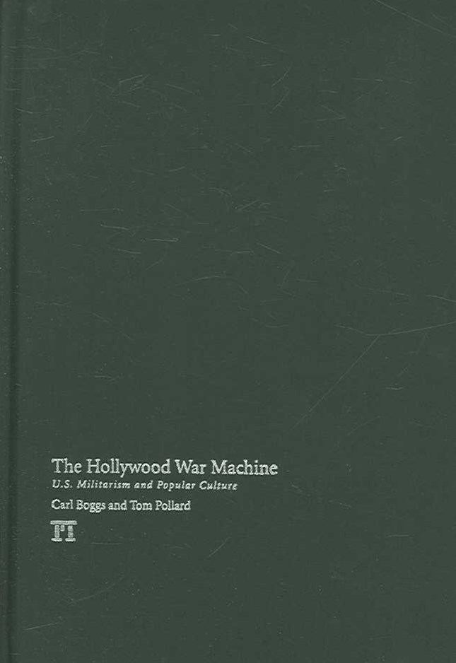 The Hollywood War Machine