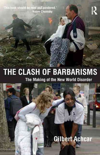 The Clash of Barbarisms