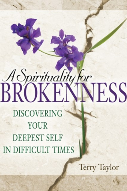Spirituality for Brokenness