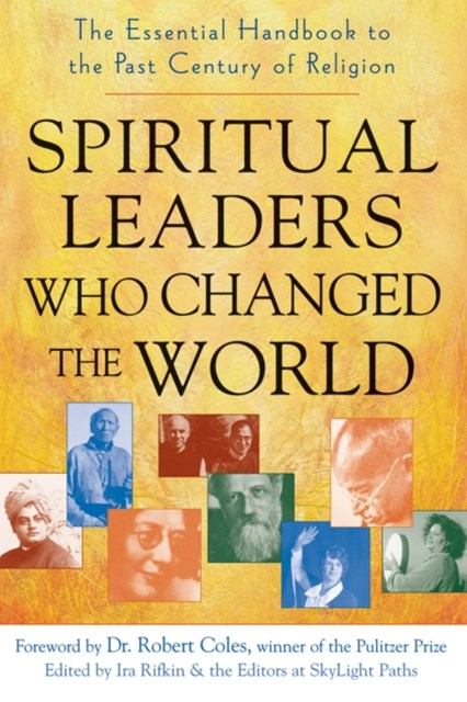 Spiritual Leaders Who Changed the World