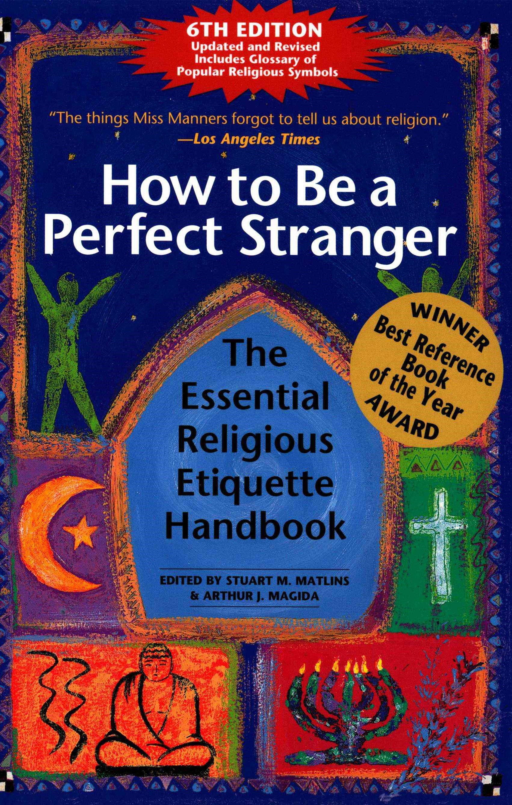 How to be a Perfect Stranger