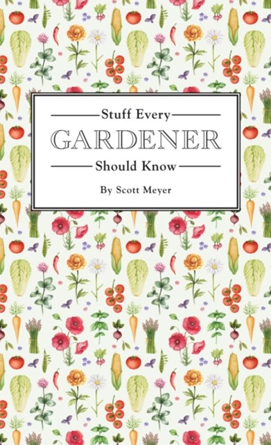 (ebook) Stuff Every Gardener Should Know