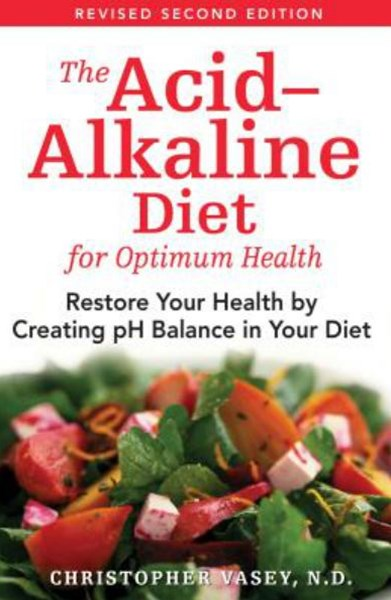 Acid-Alkaline Diet for Optimum Health