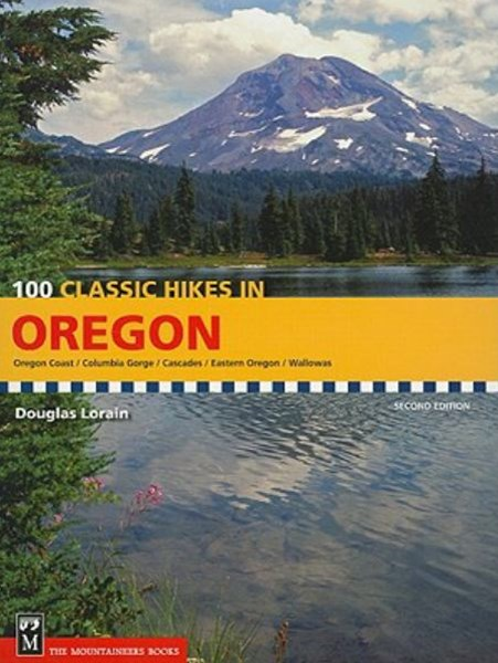 100 Classic Hikes in Oregon