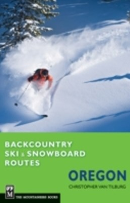 (ebook) Backcountry Ski & Snowboard Routes Oregon