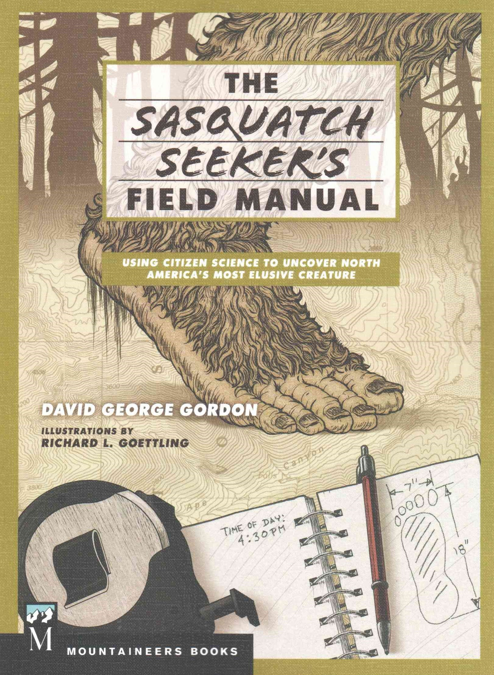 The Complete Sasquatch Field Manual