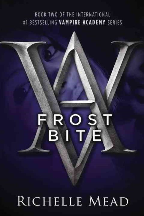 Frostbite: A Vampire Academy Novel Volume 2