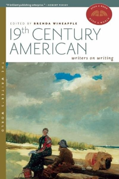 19th Century American Writers on Writing