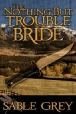 Nothing But Trouble Bride