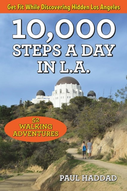 10,000 Steps a Day in L.A.