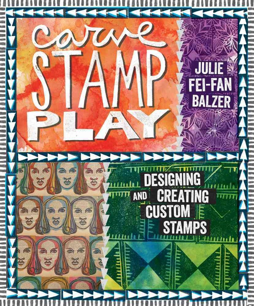 Carve, Stamp, Play