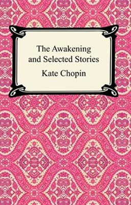 Awakening and Selected Stories