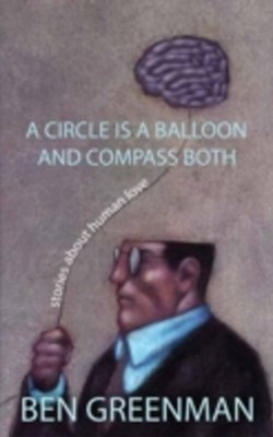 Circle is a Balloon and a Compass Both