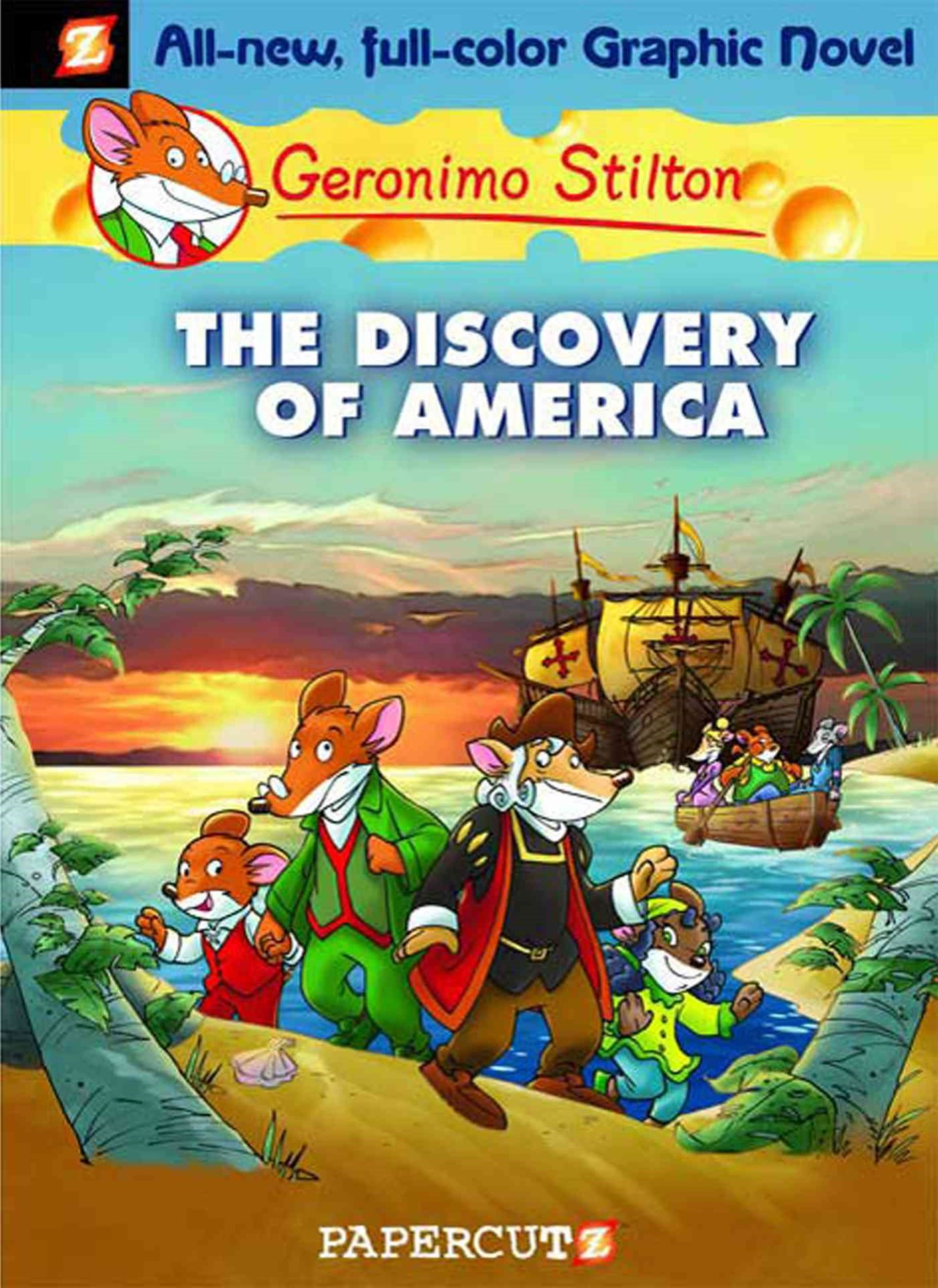 The Geronimo Stilton 1: Discovery of America