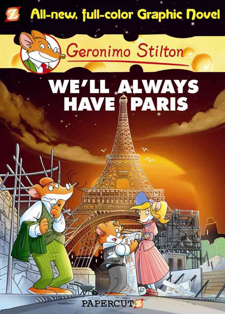 Geronimo Stilton 11: We'll Always Have Paris
