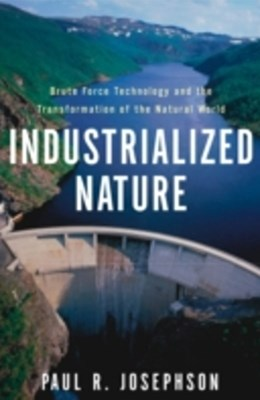 (ebook) Industrialized Nature
