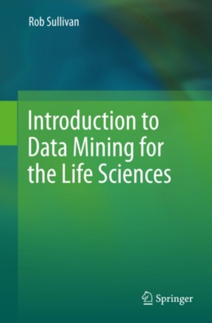 (ebook) Introduction to Data Mining for the Life Sciences