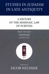A History of the Mishnaic Law of Purities, Part 15 by Jacob Neusner (9781597529396) - PaperBack - Religion & Spirituality Judaism