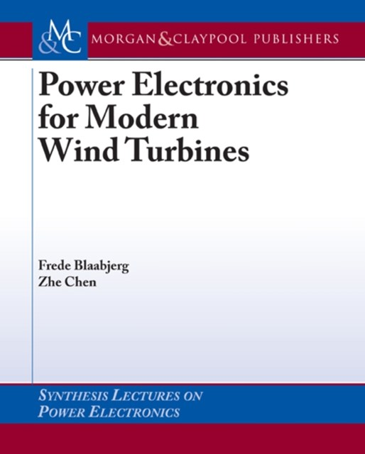 Power Electronics for Modern Wind Turbines