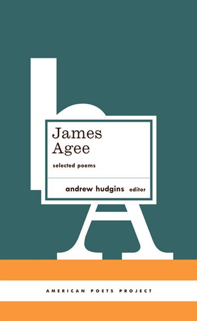 James Agee - Selected Poems