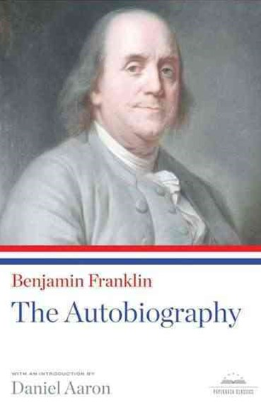 Benjamin Franklin - The Autobiography