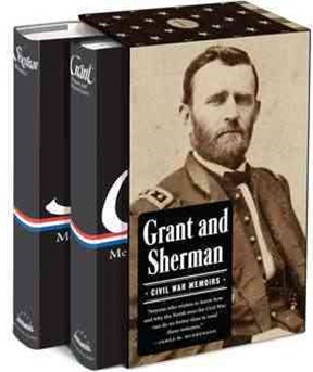 Grant and Sherman - Civil War Memoirs