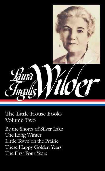 Laura Ingalls Wilder: the Little House Books, Volume 2