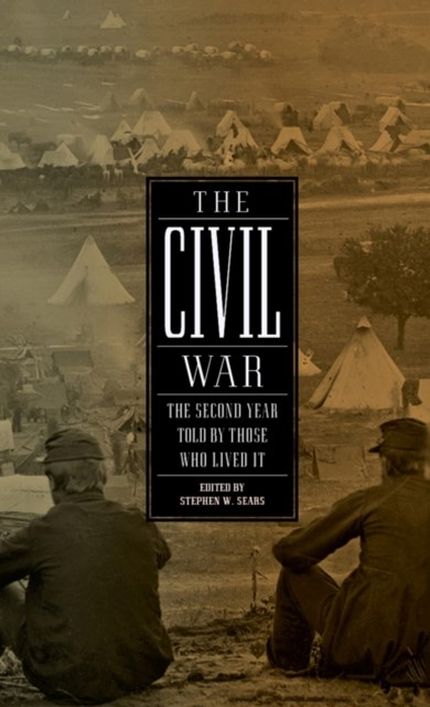 (ebook) Civil War: The Second Year Told By Those Who Lived It (LOA #221)