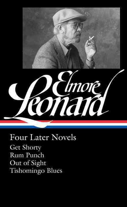 Elmore Leonard: Four Later Novels