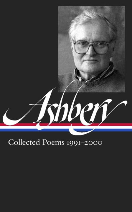 John Ashbery Collected Poems 1991-2000